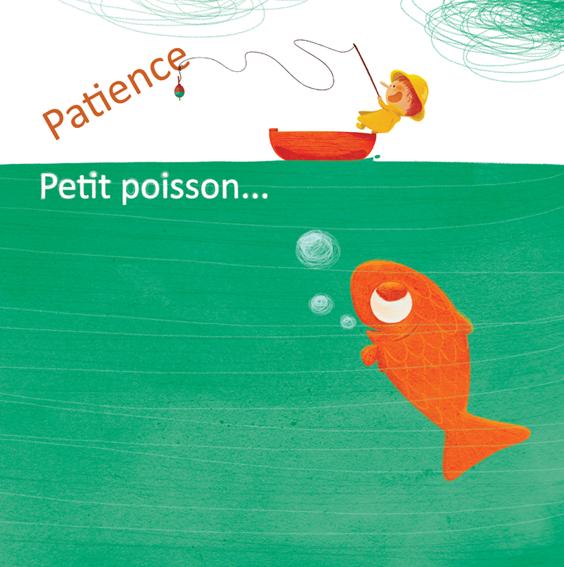 patience petit poisson !