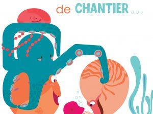 DRÔLE DE CHANTIER !